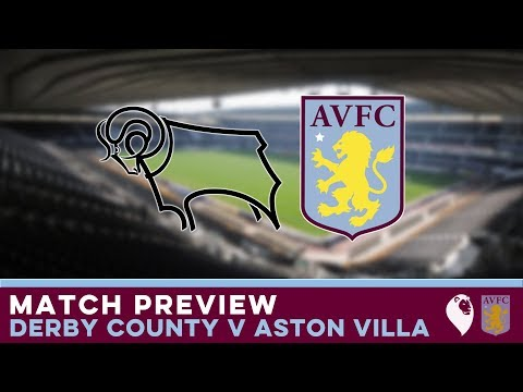 MATCH PREVIEW   Derby County v Aston Villa
