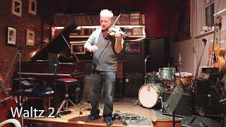 """waltz 2"" - improvisations for unaccompanied violin (ep. 43)"