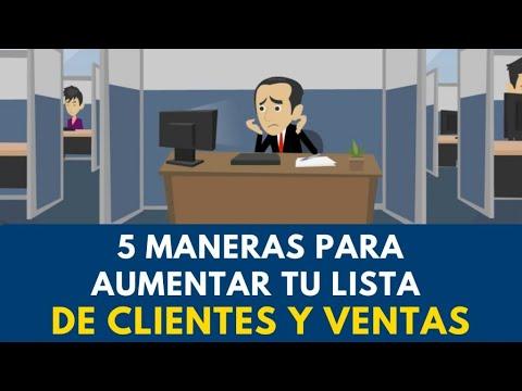 5 Maneras para Aumentar tu lista de clientes y ventas- Carlos Flores