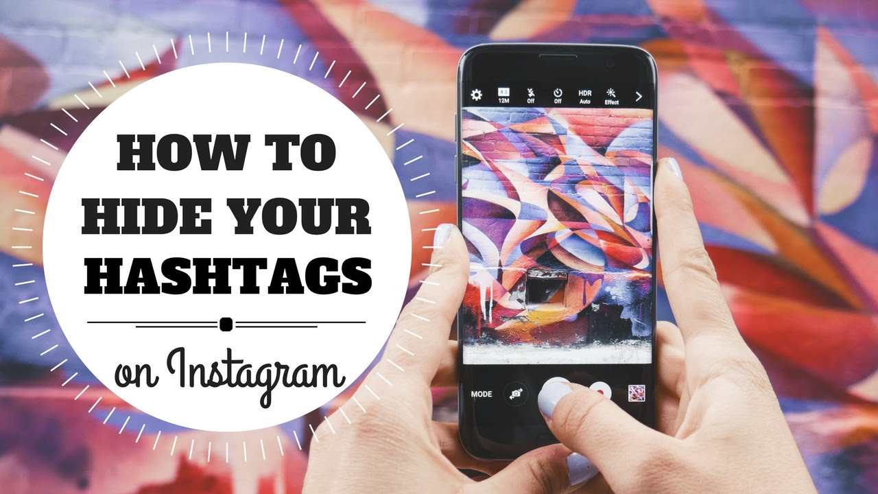 How To Hide Hashtags On Instagram