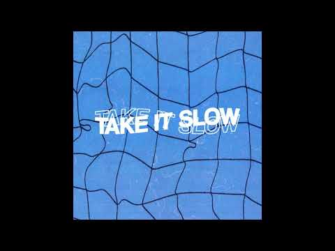 Take It Slow (Official Audio)