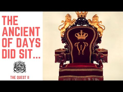IUIC: The Quest II - The Ancient Of Days Did Sit...