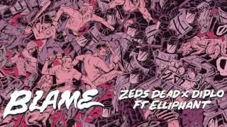 Repeat youtube video Zeds Dead x Diplo ft  Elliphant - Blame