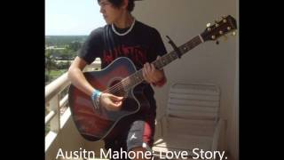 Austin Mahone; Love Story Episode Twenty Three.