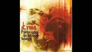 Kyma - Parce que le Monde bouge