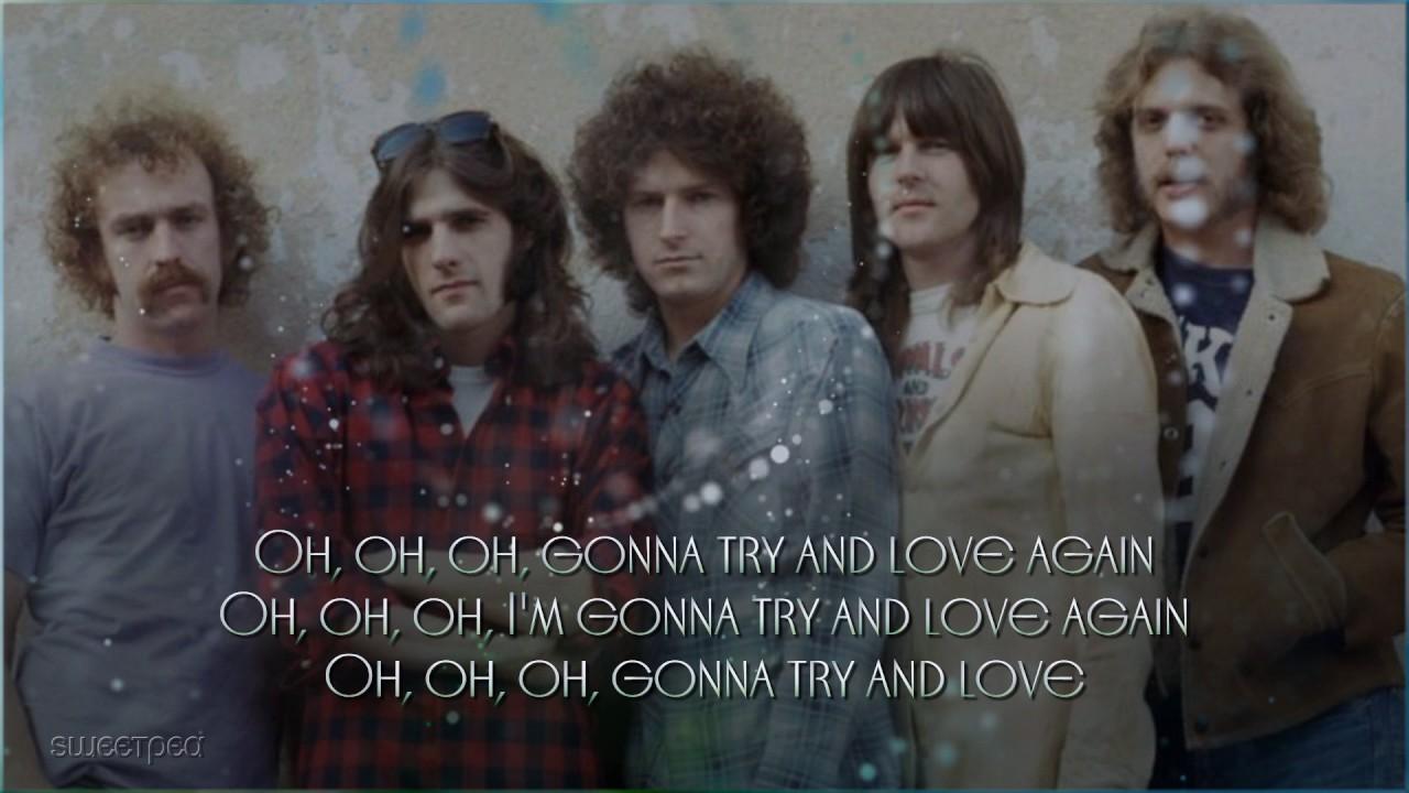 Eagles Try And Love Again ʟʏʀɪᴄs Youtube