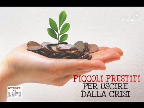 """Attenti al lupo - """"Piccoli prestiti per uscire dalla crisi"""" - 20 maggio 2016"""