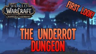 Battle for Azeroth (Beta): SPOOKIEST WOW DUNGEON EVER?! :O - The Underrot (Arms Warrior DPS)