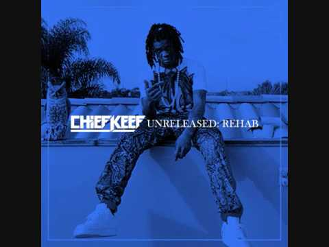 Chief Keef 2013/2014 REHAB ERA (Unreleased Song Collection)