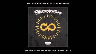 Stick To Your Guns - Nobody Sub Español Lyrics English
