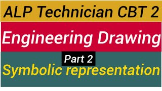 Basic science and Engineering | Symbolic representation part 2 | Engineering drawing