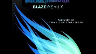 Blaze Remix - Preview