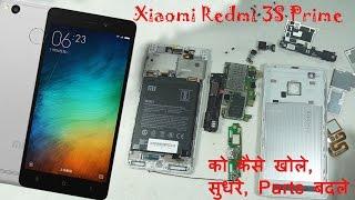 Repairing, Tearing, Replacing Parts & Assembling Xiaomi Redmi 3S Prime