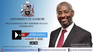 Live address to the University of Nairobi Community by UoN VC Prof. Stephen Kiama