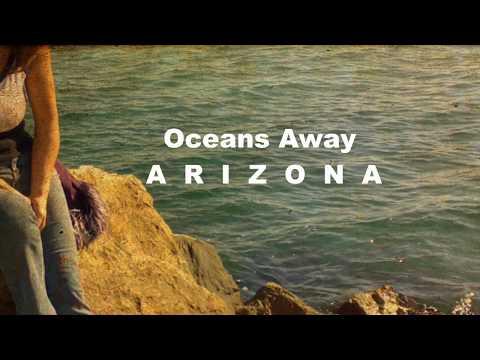 A R I Z O N A -Oceans Away | Lyrics