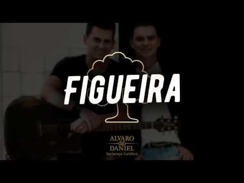 Alvaro e Daniel - Figueira