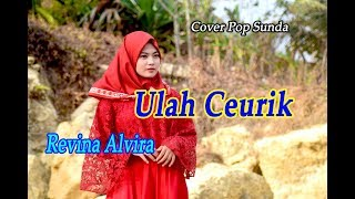 Download lagu ULAH CEURIK -  Revina Alvira # Pop Sunda Cover
