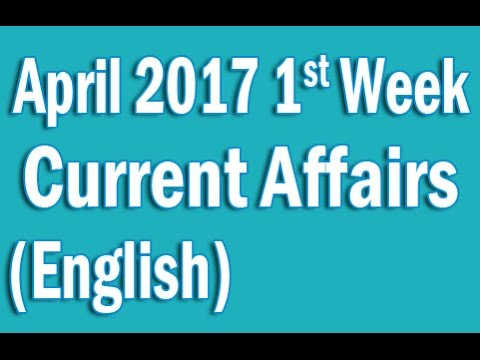 Current Affairs April 2017 1st Week in English
