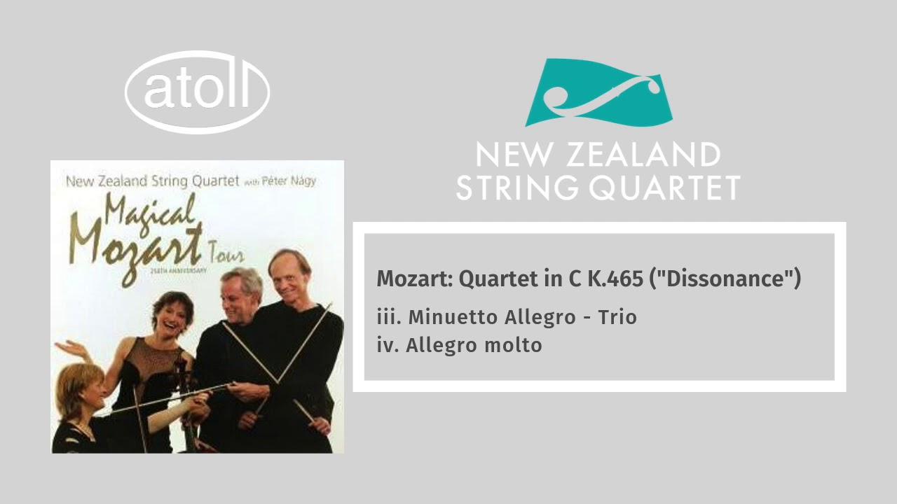 """Mozart: String Quartet in C K.465 (""""Dissonance"""") - iii. Minuetto Allegro - Trio & iv. Allegro molto"""