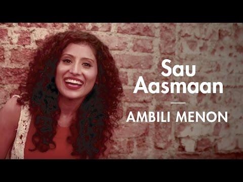 Sau Aasmaan - Baar Baar Dekho   Ambili...
