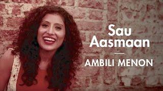Sau Aasmaan - Baar Baar Dekho | Ambili Menon Cover