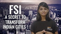 FSI - A Secret to transform Indian Cities !