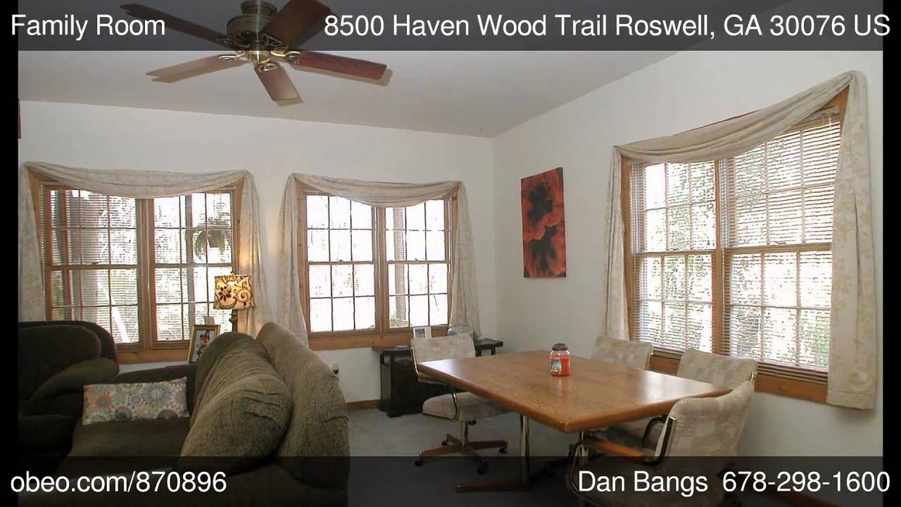 8500 haven wood trail roswell ga youtube