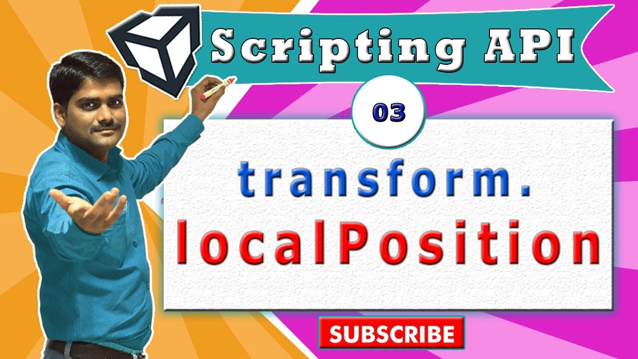 Unity Transform Essentials - 03 - transform localPosition property