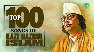 Top 100 Songs Of Kazi Nazrul Islam | Shaon Raate Jodi | Kalo Meyer Payer Tolaaye | Jedin Labo Biday