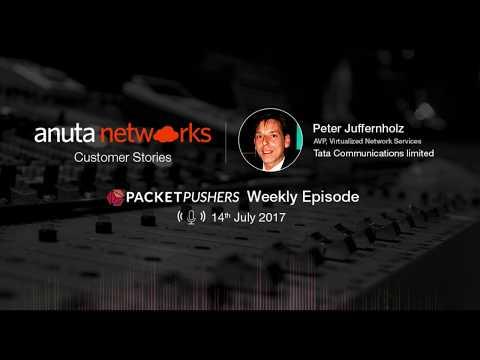 Anuta Networks Customer Stories: Tata Communications IZO SD-WAN Orchestration on Packet Pushers
