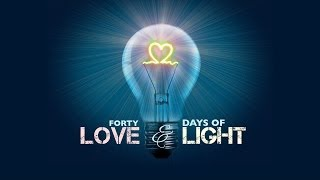 40 Days of Love and Light: Part 2 Prayer