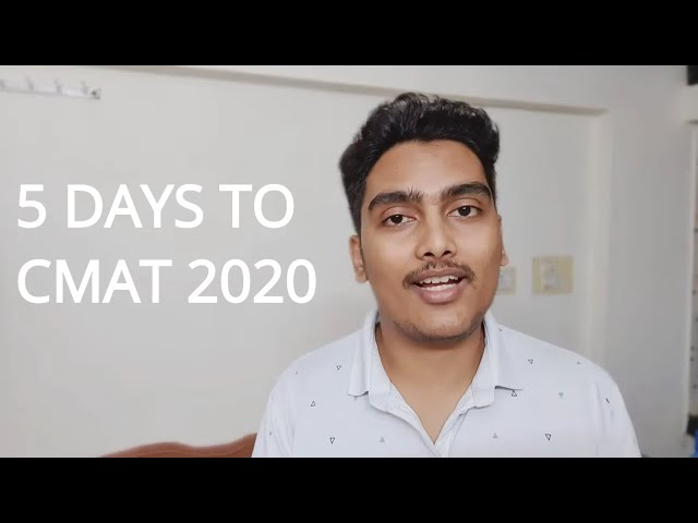 5 Days to CMAT 2020 - For students who aren't prepared