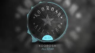 Koorosh - All Star