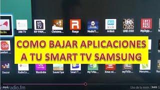 INSTALAR APPS APLICACIONES A LA SMART TV SAMSUNG