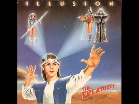 The Creatures - Illusion