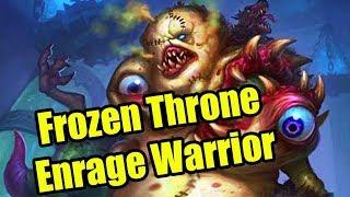 Hearthstone Fun Decks: Frozen Throne Enrage Warrior | WoWcrendor