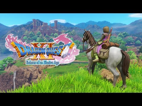 """DRAGON QUEST XI – """"The Journey Begins"""" (A First Look at the Western Version)"""