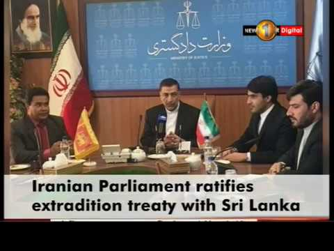News 1st: Iran's parliament ratified a bill on an extradition treaty with SL