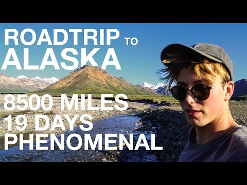 PHENOMENAL 8500 MILE ALASKA ROADTRIP