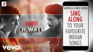 Gambar cover Daayre - Dilwale|Official Bollywood Lyrics|Arijit Singh