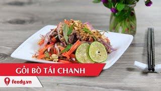 Hướng dẫn cách làm gỏi bò tái chanh -  Lemon cured beef salad
