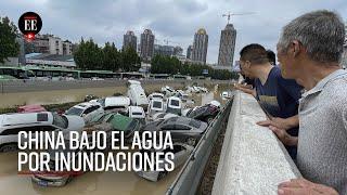 Inundaciones históricas en China: ¿por qué ahora? - El Espectador