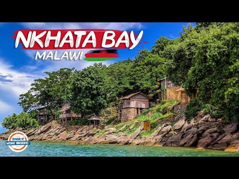 Nkhata Bay - Lake Malawi's Best Kept Secret | 90+ Countries w/3 kids