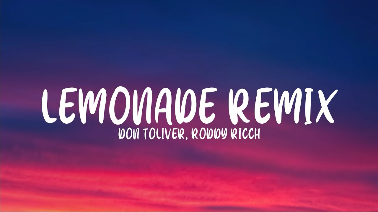 Internet Money - Lemonade Remix (Lyrics) ft. Don Toliver ...