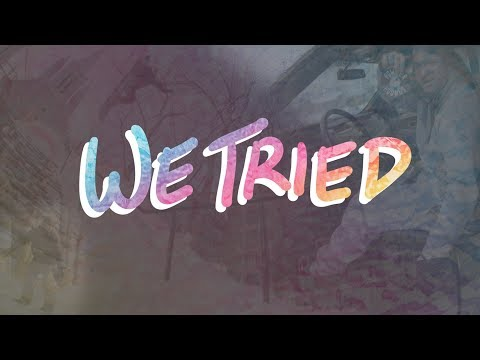 We Tried - Full Movie
