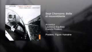Sept Chansons: Belle et ressemblante