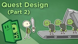Quest Design - II: How to Create Interesting MMO and RPG Quests - Extra Credits