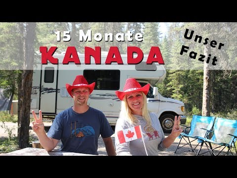 15 Monate Kanada Roadtrip und Work & Travel | Unser Fazit