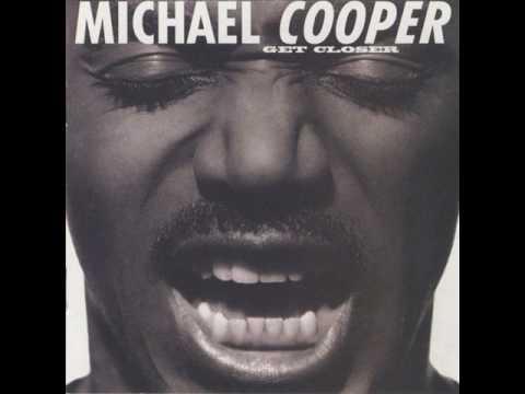 Michael Cooper     Come To Me