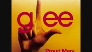 Glee Cast - Proud Mary (Rolling on a river)